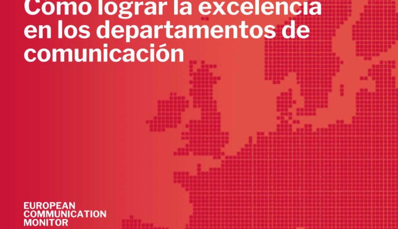 Cómo lograr la excelencia en los departamentos de comunicación